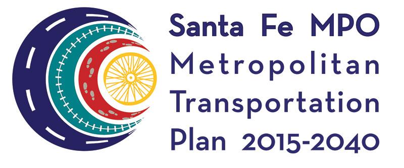 A visual guide to the Santa Fe Metropolitan Planning Organization's Metropolitan Transportation Plan